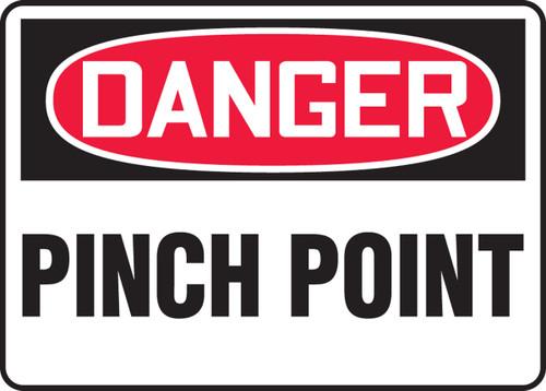 Danger - Pinch Point - Re-Plastic - 10'' X 14''