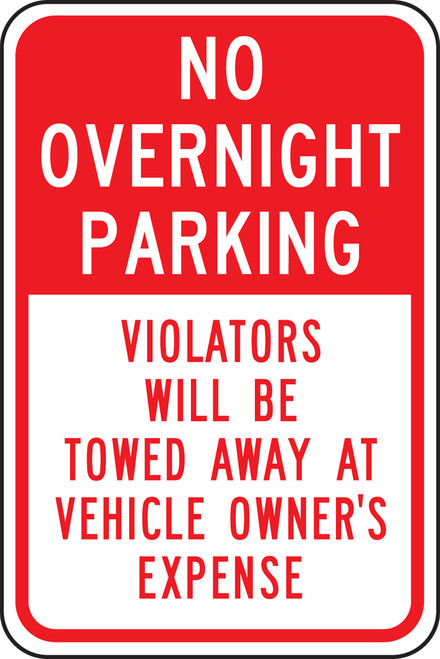 No Overnight Parking Violators Will Be Towed Away At Vehicle Owner''s Expense