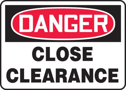 Danger - Close Clearance
