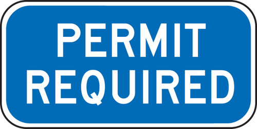 Permit Required Sign Sign