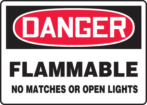 Danger - Flammable No Matches Or Open Lights - Adhesive Dura-Vinyl - 10'' X 14''