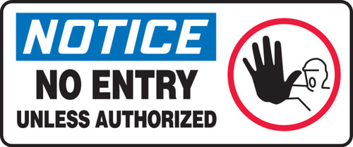 Notice - No Entry Unless Authorized (W/Graphic) - Plastic - 7'' X 17''