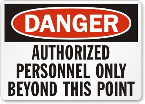 Danger - Authorized Personnel Only Beyond This Point - Re-Plastic - 10'' X 14''