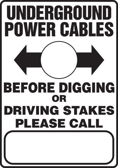 Underground Power Cables Before Digging Or Driving Stakes Please Call (W/Graphic) - Adhesive Dura-Vinyl - 14'' X 10''