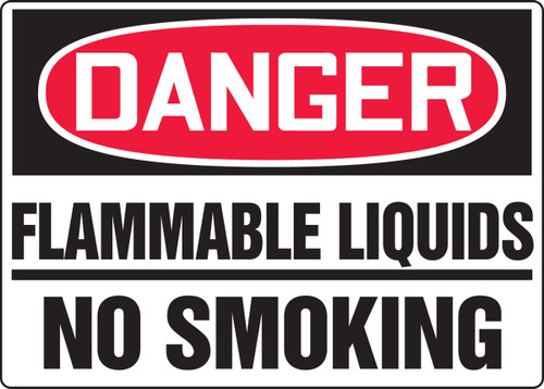 Danger - Flammable Liquids No Smoking - .040 Aluminum - 10'' X 14''