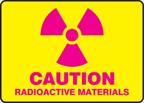 Caution Radioactive Materials - Safety Sign