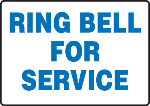 Ring Bell For Service - Adhesive Dura-Vinyl - 7'' X 10''