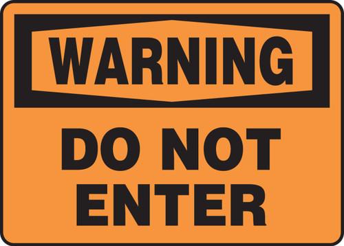 Warning - Do Not Enter - Plastic - 10'' X 14''