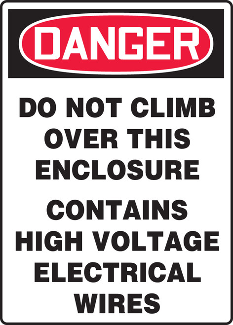 Danger do not climb over the enclosure contains high voltage electrical wires sign, MELCD08VP