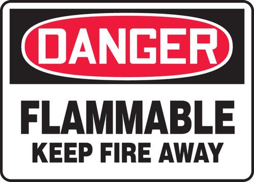 Danger - Flammable Keep Fire Away - Re-Plastic - 10'' X 14''