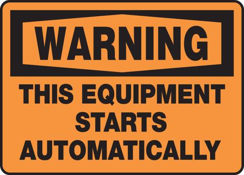Warning - This Equipment Starts Automatically - Dura-Fiberglass - 10'' X 14''