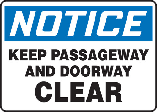 Notice - Keep Passageway And Doorway Clear - Dura-Plastic - 10'' X 14''