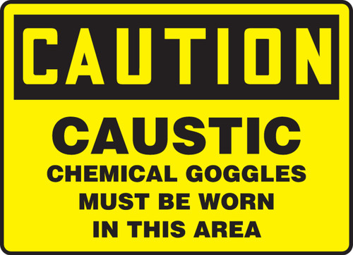 Caution - Caustic Chemical Goggles Must Be Worn In This Area
