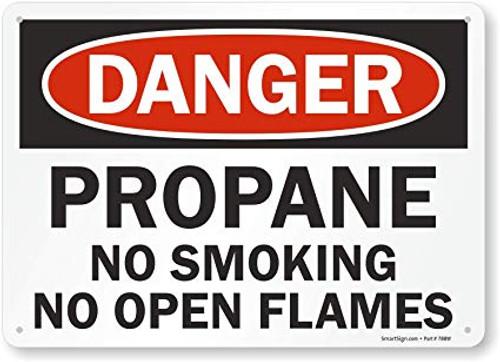 Danger - Propane No Smoking No Open Flames - Re-Plastic - 10'' X 14''