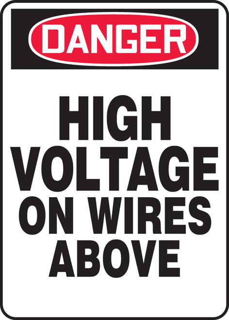 Danger - High Voltage On Wires Above - Adhesive Vinyl - 14'' X 10''