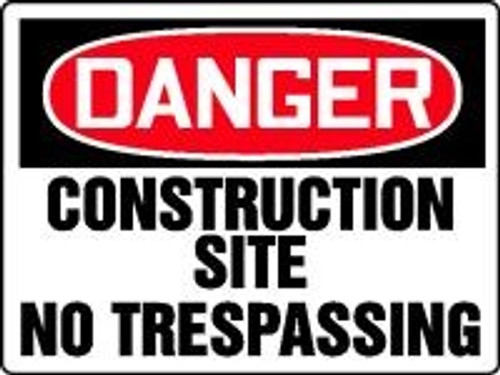 Danger Construction Site No Tresspassing