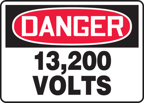 Danger - 13,200 Volts