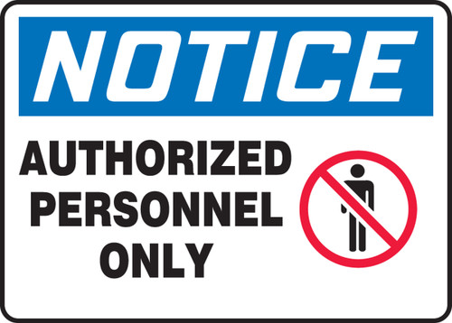Notice - Authorized Personnel Only (W/Graphic) - Plastic - 10'' X 14''