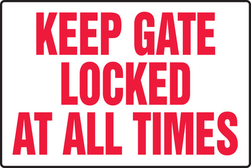 Keep Gate Locked At All Times - Adhesive Vinyl - 12'' X 18''