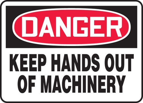 Danger - Keep Hands Out Of Machinery
