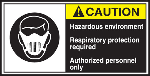 Hazardous Environment Respiratory Protection Required Authorized Personnel Only (w/graphic)
