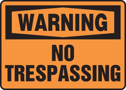 Warning - No Trespassing - Dura-Plastic - 10'' X 14''