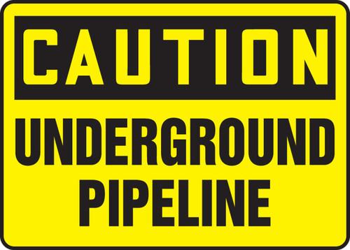 Caution - Underground Pipeline