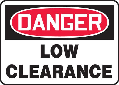 Danger - Low Clearance - .040 Aluminum - 7'' X 10''