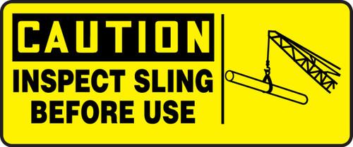 Caution - Inspect Sling Before Use (W/Graphic) - Dura-Fiberglass - 7'' X 17''