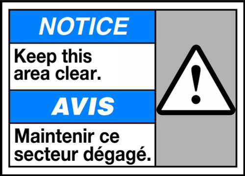 Notice Keep This Area Clear (W/Graphic)