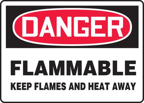Danger - Flammable Keep Flames And Heat Away - Adhesive Dura-Vinyl - 10'' X 14''