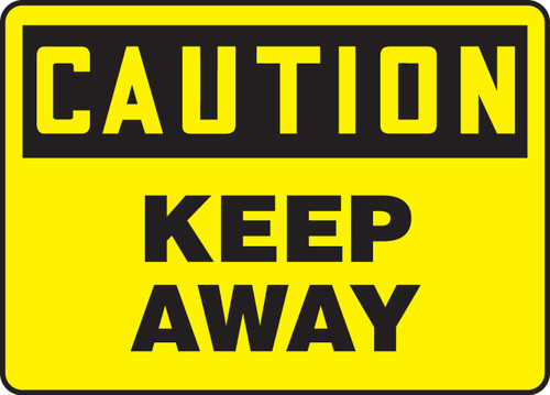 Caution - Keep Away