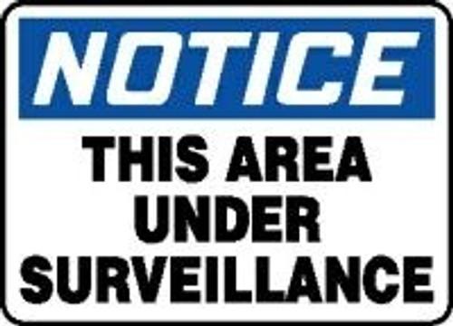 Notice- This Area Under Surveillance Sign