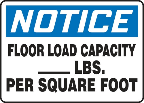 Notice - Floor Load Capacity ___ Lbs. Per Square Foot - Re-Plastic - 7'' X 10''