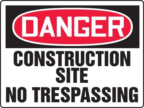 Danger - Danger Construction Site No Tresspassing - Max Aluma-Wood - 48'' X 72''
