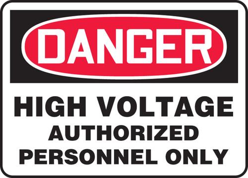 Danger - High Voltage Authorized Personnel Only - Dura-Fiberglass - 14'' X 20''