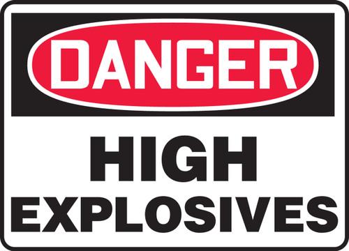 Danger - High Explosives