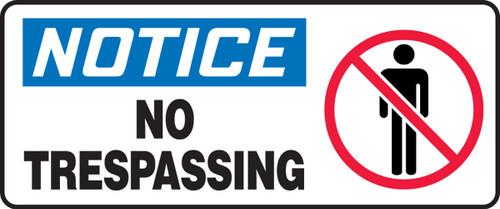 Notice - No Trespassing (W/Graphic) - Re-Plastic - 7'' X 17''