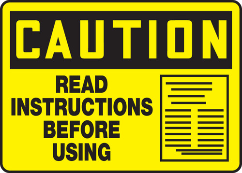 Caution - Read Instructions Before Using Sign