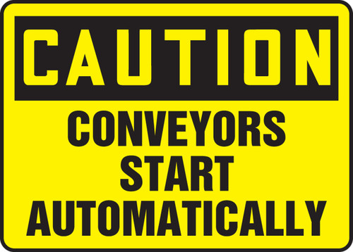 Caution - Conveyors Start Automatically