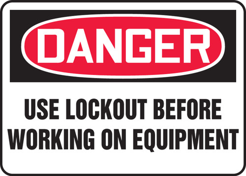 Danger - Use Lockout Before Working On Equipment - Adhesive Vinyl - 10'' X 14''