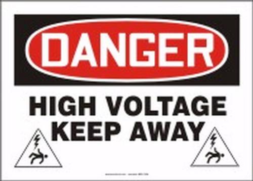 Danger - Danger High Voltage Keep Away - Dura-Plastic - 10'' X 14''