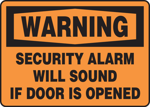 Warning - Security Alarm Will Sound If Door Is Opened