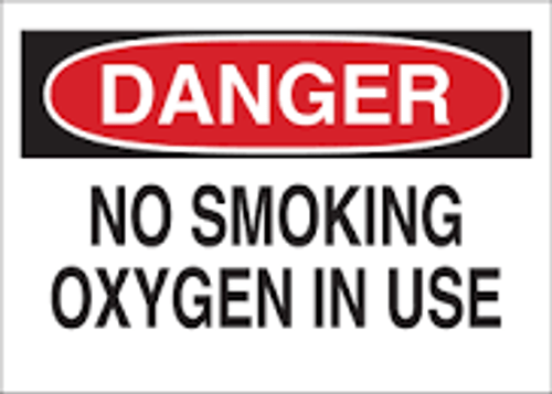 Oxygen In Use No Smoking - Re-Plastic - 7'' X 10''