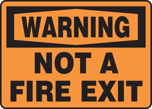 Warning - Not A Fire Exit