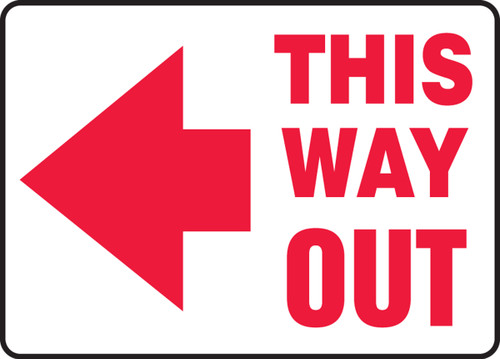 This Way Out Arrow Left Sign