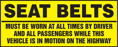 Seat Belts Must Be Worn At All Times By Driver And All Passengers...