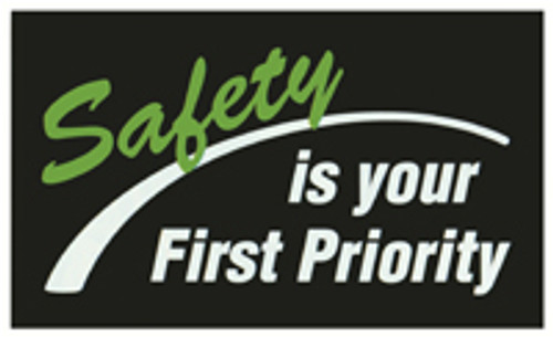Safety Is Your First Priority