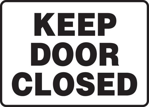 Keep Door Closed - .040 Aluminum - 10'' X 14''