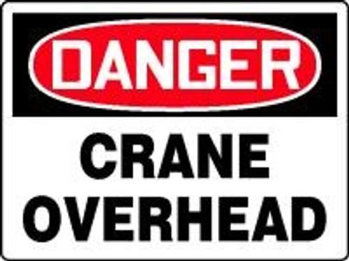 Danger - Danger Crane Overhead